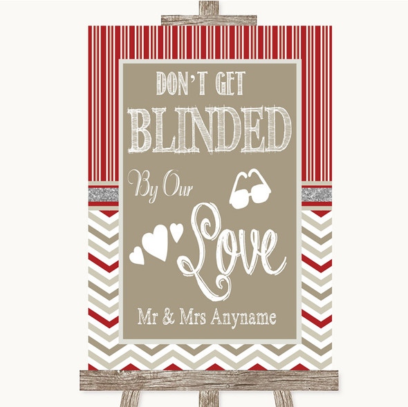 Red & Grey Winter Don't Be Blinded Sunglasses Personalised Wedding Sign