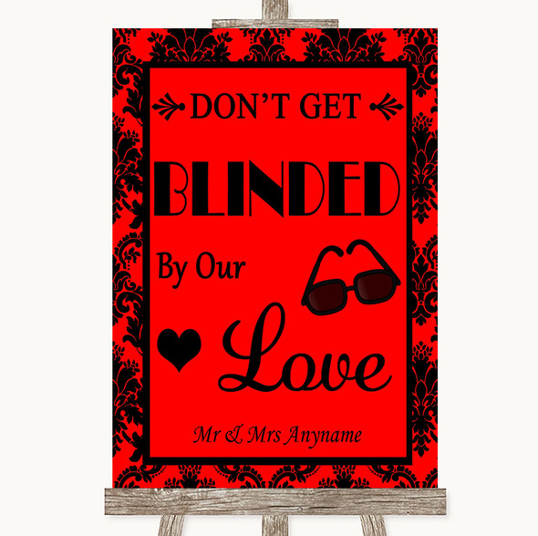Red Damask Don't Be Blinded Sunglasses Personalised Wedding Sign