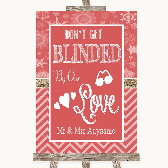 Red Winter Don't Be Blinded Sunglasses Personalised Wedding Sign