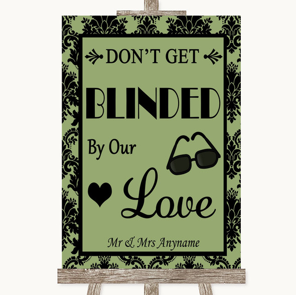 Sage Green Damask Don't Be Blinded Sunglasses Personalised Wedding Sign