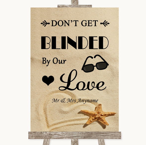 Sandy Beach Don't Be Blinded Sunglasses Personalised Wedding Sign