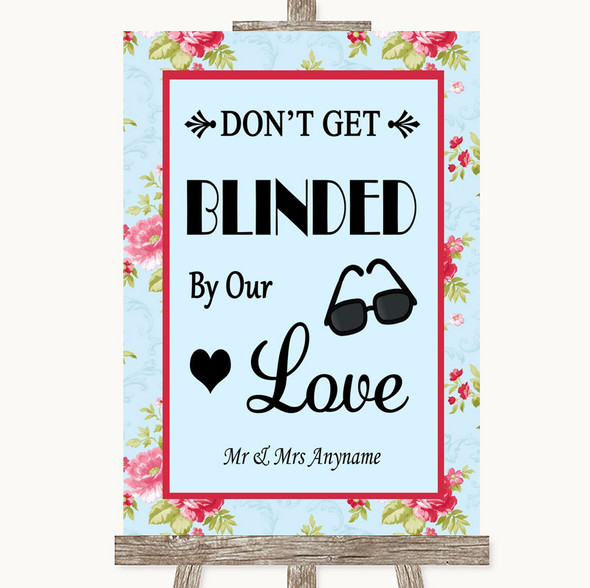 Shabby Chic Floral Don't Be Blinded Sunglasses Personalised Wedding Sign