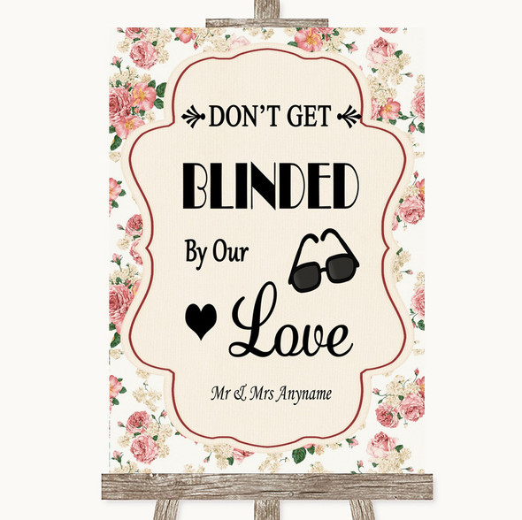 Vintage Roses Don't Be Blinded Sunglasses Personalised Wedding Sign