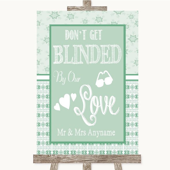 Winter Green Don't Be Blinded Sunglasses Personalised Wedding Sign
