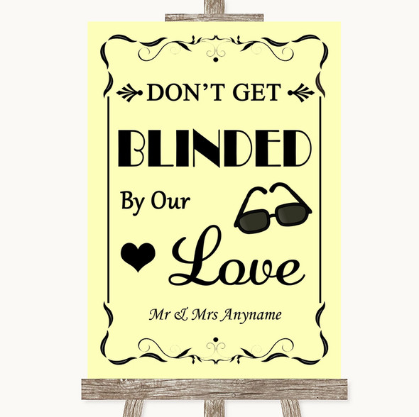 Yellow Don't Be Blinded Sunglasses Personalised Wedding Sign