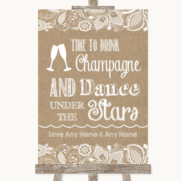 Burlap & Lace Drink Champagne Dance Stars Personalised Wedding Sign
