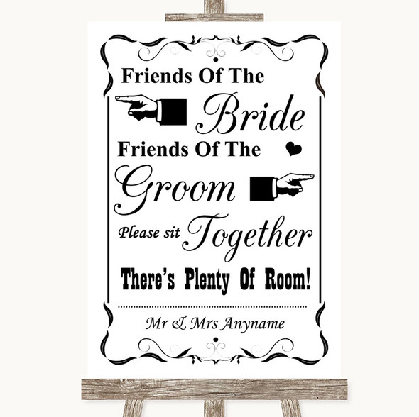 Black & White Friends Of The Bride Groom Seating Personalised Wedding Sign