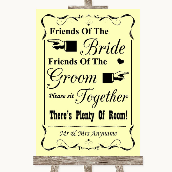 Yellow Friends Of The Bride Groom Seating Personalised Wedding Sign