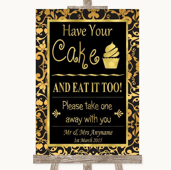 Black & Gold Damask Have Your Cake & Eat It Too Personalised Wedding Sign
