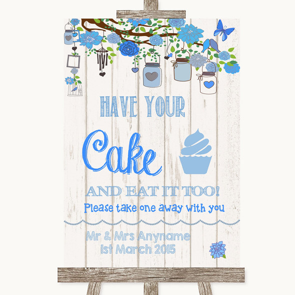 Blue Rustic Wood Have Your Cake & Eat It Too Personalised Wedding Sign