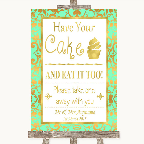 Mint Green & Gold Have Your Cake & Eat It Too Personalised Wedding Sign
