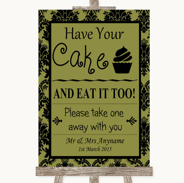 Olive Green Damask Have Your Cake & Eat It Too Personalised Wedding Sign