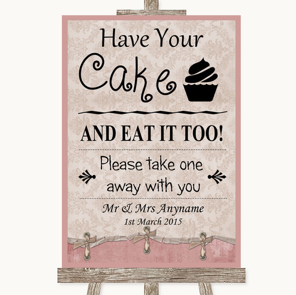 Pink Shabby Chic Have Your Cake & Eat It Too Personalised Wedding Sign