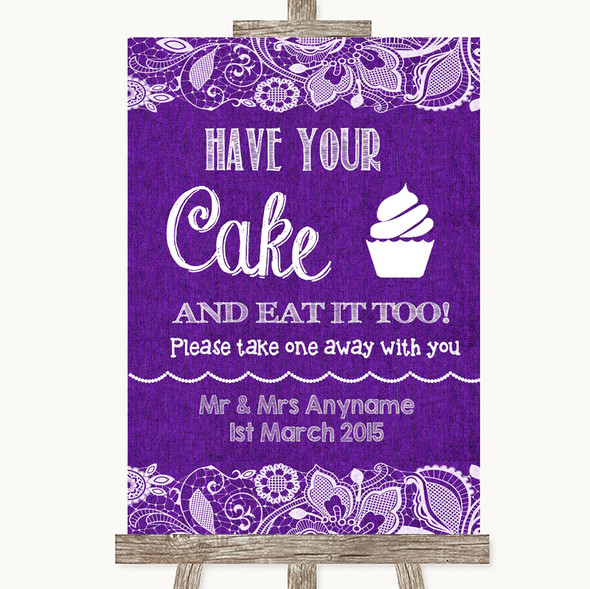 Purple Burlap & Lace Have Your Cake & Eat It Too Personalised Wedding Sign