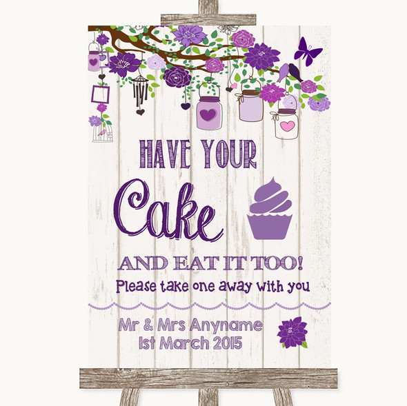 Purple Rustic Wood Have Your Cake & Eat It Too Personalised Wedding Sign