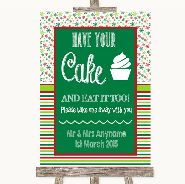 Red & Green Winter Have Your Cake & Eat It Too Personalised Wedding Sign