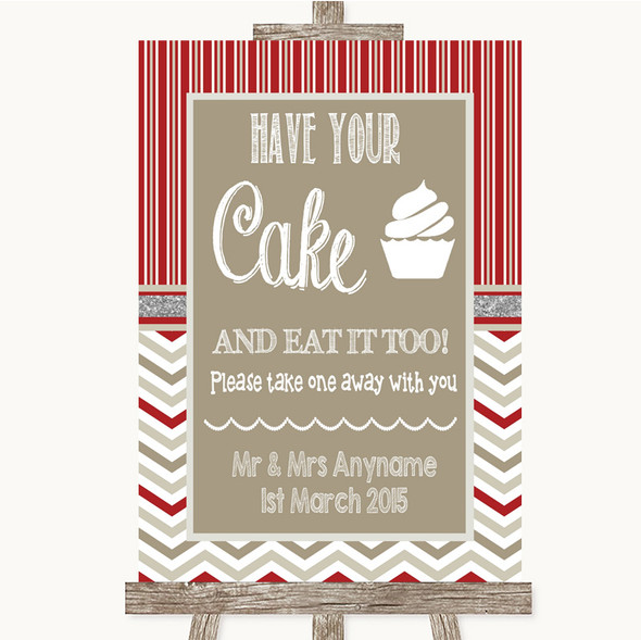 Red & Grey Winter Have Your Cake & Eat It Too Personalised Wedding Sign