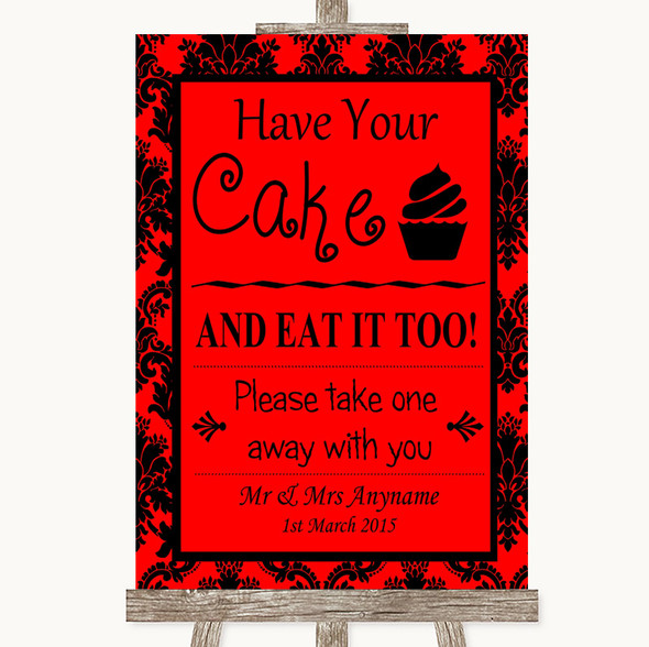 Red Damask Have Your Cake & Eat It Too Personalised Wedding Sign