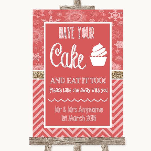 Red Winter Have Your Cake & Eat It Too Personalised Wedding Sign
