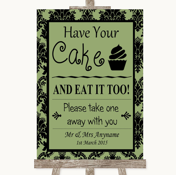 Sage Green Damask Have Your Cake & Eat It Too Personalised Wedding Sign