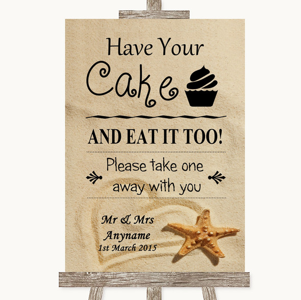 Sandy Beach Have Your Cake & Eat It Too Personalised Wedding Sign
