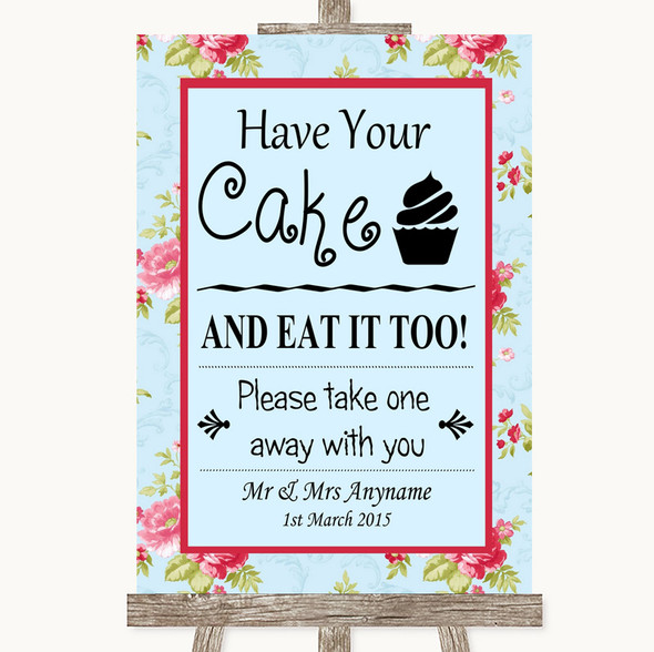 Shabby Chic Floral Have Your Cake & Eat It Too Personalised Wedding Sign