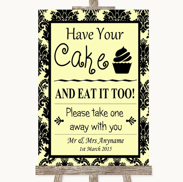 Yellow Damask Have Your Cake & Eat It Too Personalised Wedding Sign