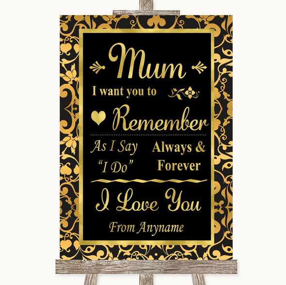 Black & Gold Damask I Love You Message For Mum Personalised Wedding Sign