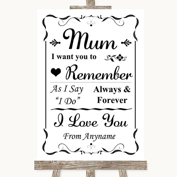 Black & White I Love You Message For Mum Personalised Wedding Sign