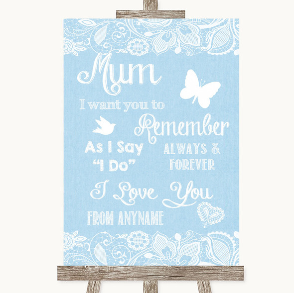 Blue Burlap & Lace I Love You Message For Mum Personalised Wedding Sign