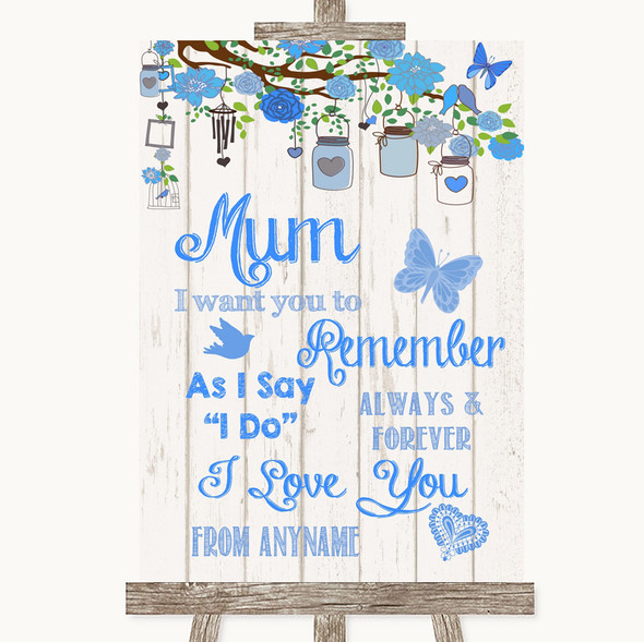 Blue Rustic Wood I Love You Message For Mum Personalised Wedding Sign