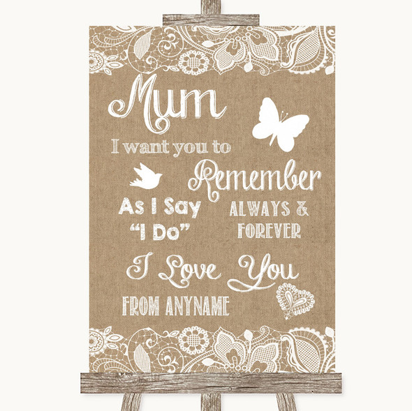 Burlap & Lace I Love You Message For Mum Personalised Wedding Sign