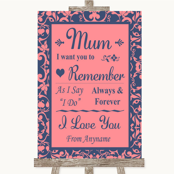 Coral Pink & Blue I Love You Message For Mum Personalised Wedding Sign