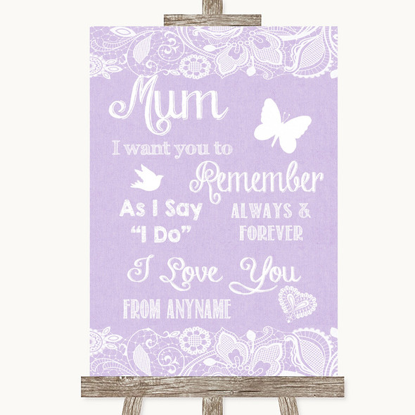 Lilac Burlap & Lace I Love You Message For Mum Personalised Wedding Sign