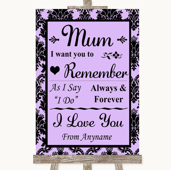 Lilac Damask I Love You Message For Mum Personalised Wedding Sign