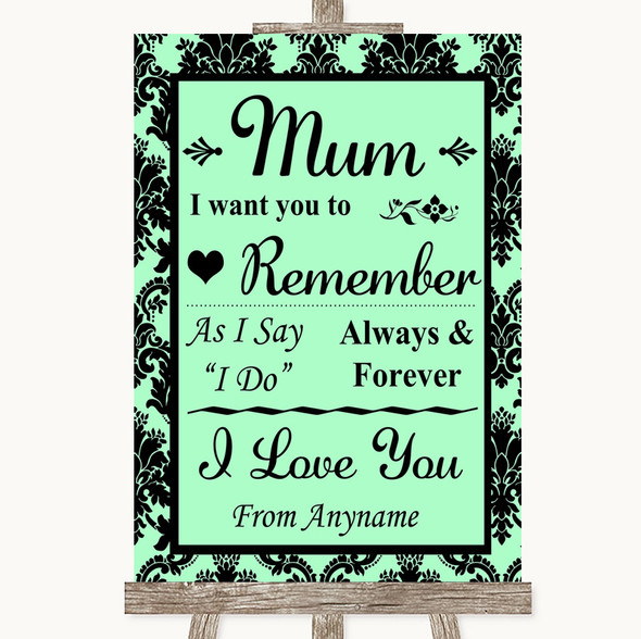 Mint Green Damask I Love You Message For Mum Personalised Wedding Sign