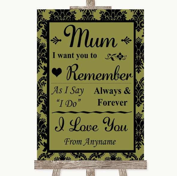 Olive Green Damask I Love You Message For Mum Personalised Wedding Sign