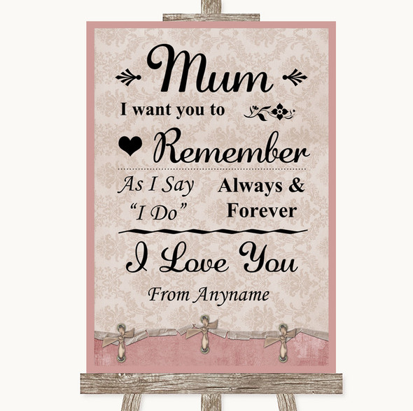 Pink Shabby Chic I Love You Message For Mum Personalised Wedding Sign