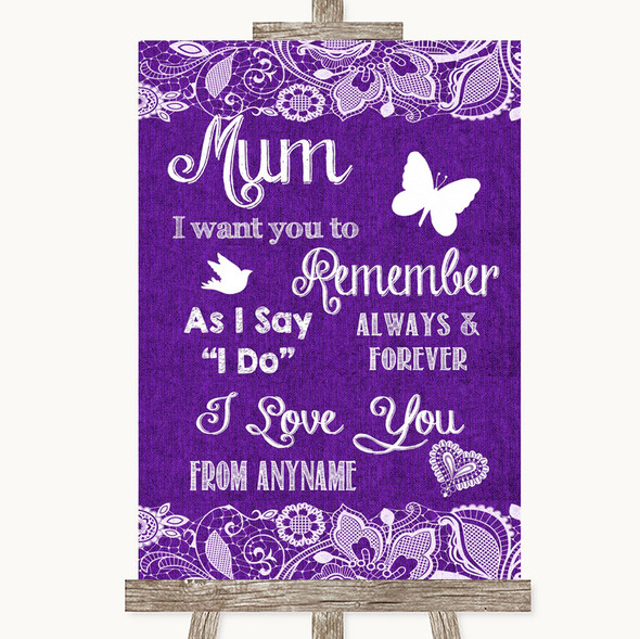 Purple Burlap & Lace I Love You Message For Mum Personalised Wedding Sign