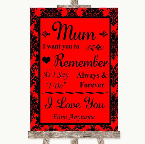 Red Damask I Love You Message For Mum Personalised Wedding Sign