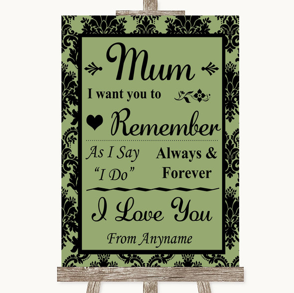 Sage Green Damask I Love You Message For Mum Personalised Wedding Sign