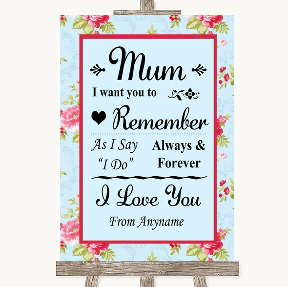 Shabby Chic Floral I Love You Message For Mum Personalised Wedding Sign