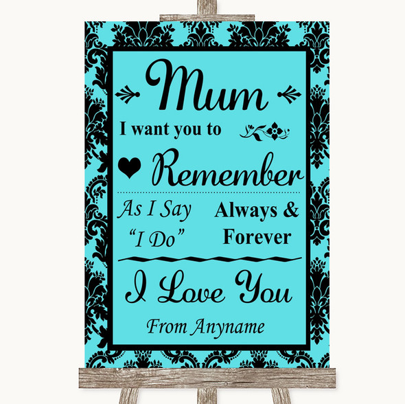 Tiffany Blue Damask I Love You Message For Mum Personalised Wedding Sign