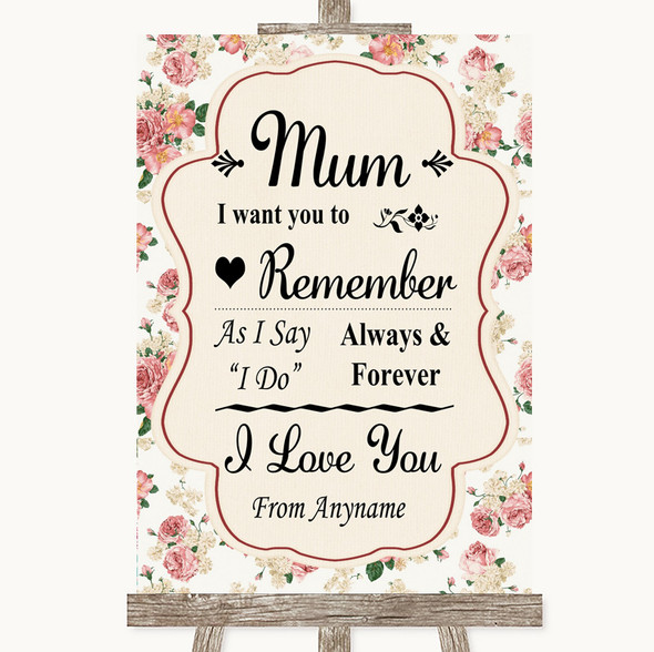 Vintage Roses I Love You Message For Mum Personalised Wedding Sign