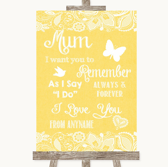 Yellow Burlap & Lace I Love You Message For Mum Personalised Wedding Sign