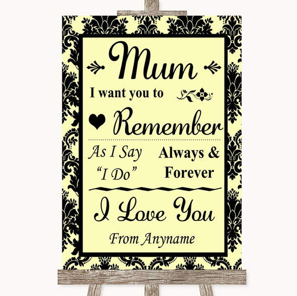 Yellow Damask I Love You Message For Mum Personalised Wedding Sign