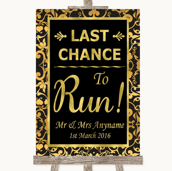 Black & Gold Damask Last Chance To Run Personalised Wedding Sign