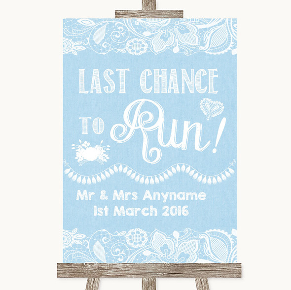 Blue Burlap & Lace Last Chance To Run Personalised Wedding Sign