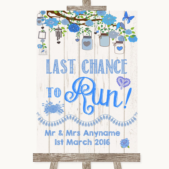 Blue Rustic Wood Last Chance To Run Personalised Wedding Sign