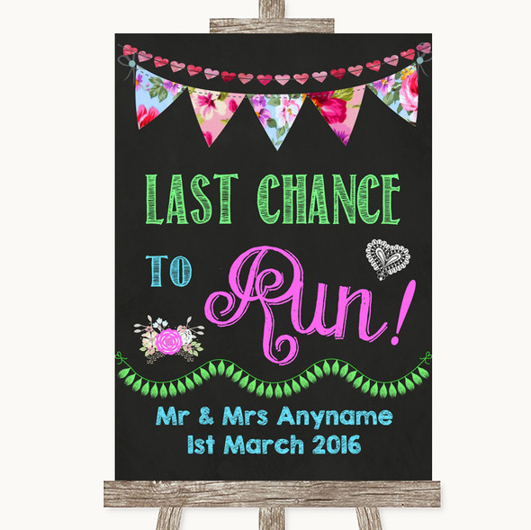 Bright Bunting Chalk Last Chance To Run Personalised Wedding Sign